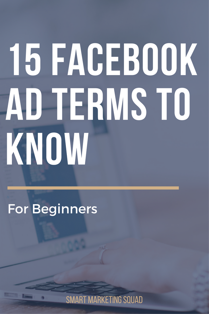 15 FB Ad Terms to Know