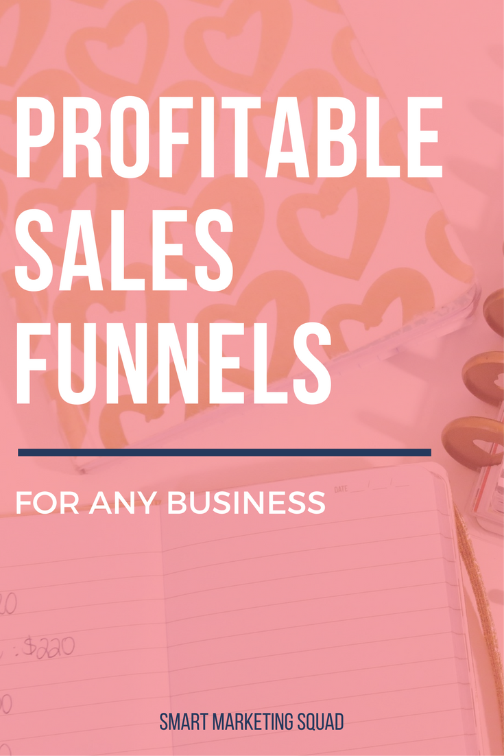 Profitable Sales Funnels for ANY Business