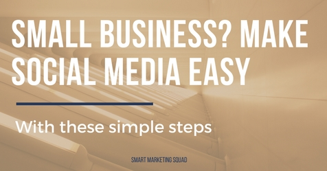 Small Business? Make Social Media Easy