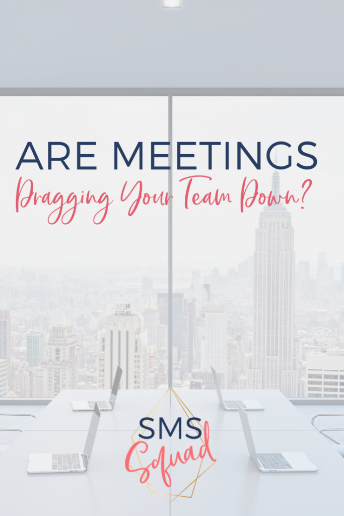 are meetings draggin your team down