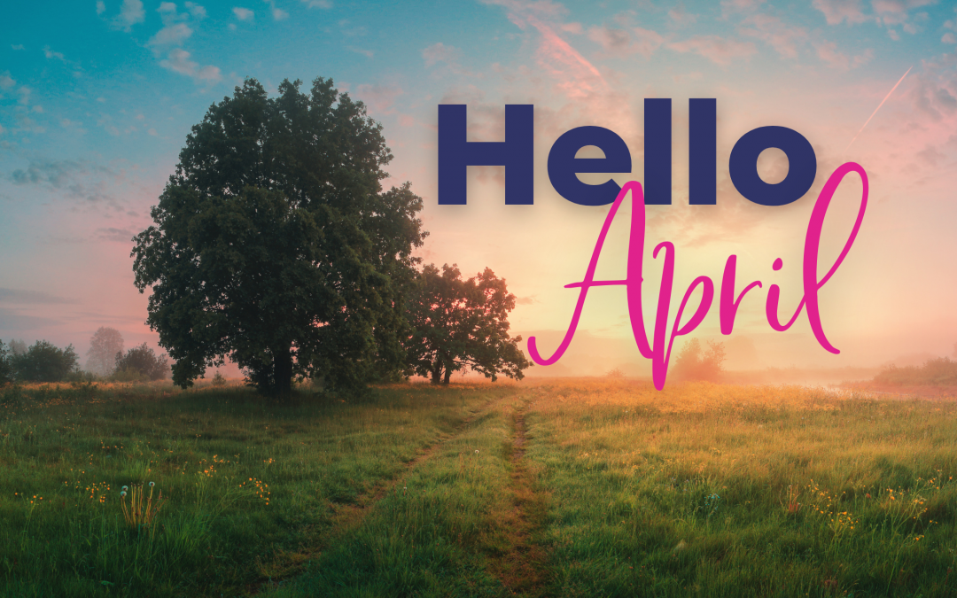 Monthly Marketing: April 2021 Holidays